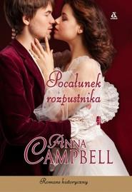 okładka Pocałunek rozpustnika, Książka | Campbell Anna