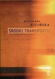 okładka Środki transportu, Książka   Kicińska Magdalena