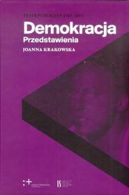 okładka Demokracja Przedstawienia, Książka | Krakowska Joanna