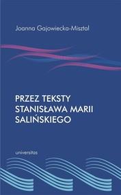 okładka Przez teksty Stanisława Marii Salińskiego, Książka | Gajowiecka-Misztal Joanna
