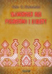 okładka Słowiańska Ruś pogaństwo i kobiety, Książka | Aldo C. Marturano