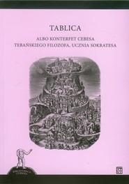 okładka Tablica albo konterfet cebesa tebańskiego filozofa ucznia Sokratesa, Książka |