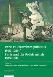 okładka Paris et les artistes polonais 1945-1989 / Paris and the Polish artists 1945-1989, Książka |