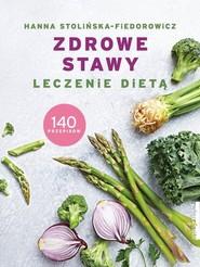 okładka Zdrowe stawy Leczenie dietą 140 przepisów, Książka   Stolińska-Fiedorowicz Hanna