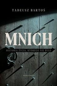 okładka Mnich, Książka | Bartoś Tadeusz