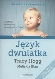 okładka Język dwulatka, Książka | Tracy Hogg, Melinda Blau
