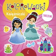 okładka Kolorowanki z naklejkami Księżniczki, Książka  