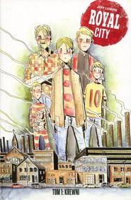 okładka Royal City Tom 1 Krewni, Książka | Lemire Jeff