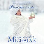okładka Gwiazdka z nieba, Audiobook | Katarzyna Michalak
