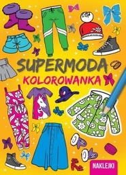 okładka Kolorowanki Supermoda, Książka  