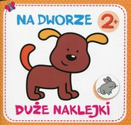 okładka Duże naklejki Na dworze, Książka  