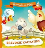 okładka Opowiedz mi bajkę Brzydkie kaczątko, Książka  