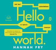 okładka Hello world, Audiobook   Hannah Fry