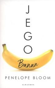 okładka Jego banan, Książka | Bloom Penelope