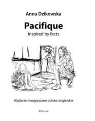 okładka Pacifique, Książka | Dzikowska Anna