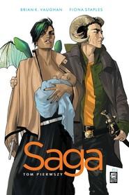 okładka Saga Tom 1, Książka | Brian K. Vaughan, Fiona Staples