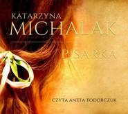 okładka Pisarka, Audiobook | Katarzyna Michalak