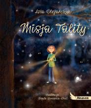 okładka Misja Tality, Książka   Olejarczyk Asia