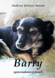 okładka Barry. Opowiadania o psach, Audiobook | Andrzej  Sarwa