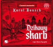 okładka Dzikowy skarb, Audiobook | Karol Bunsch
