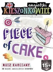 okładka Kieszonkowiec angielski Piece of Cake (15+), Książka | Kamont Anna