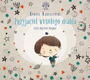 okładka Przyjaciel wesołego diabła, Audiobook | Kornel Makuszyński