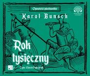 okładka Rok tysięczny, Audiobook | Karol Bunsch