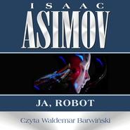okładka Ja, robot, Audiobook | Isaac Asimov