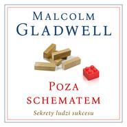 okładka Poza schematem. Sekrety ludzi sukcesu, Audiobook | Malcolm Gladwell