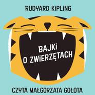 okładka Bajki o zwierzętach, Audiobook | Rudyard Kipling