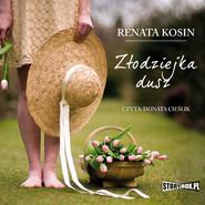 okładka Złodziejka dusz, Audiobook | Renata Kosin