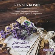 okładka Jedwabne rękawiczki, Audiobook | Renata Kosin