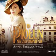 okładka Piołun na zapomnienie, Audiobook | Anna Trojanowska