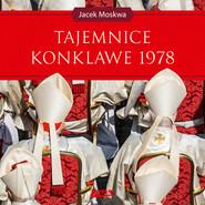 okładka Tajemnice konklawe 1978, Audiobook | Jacek Moskwa
