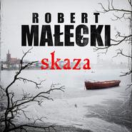 okładka Skaza, Audiobook | Robert Małecki