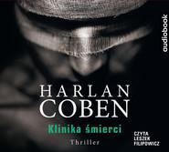 okładka KLINIKA ŚMIERCI, Audiobook | Harlan Coben
