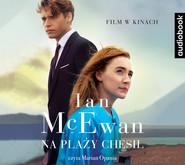 okładka NA PLAŻY CHESIL, Audiobook | Ian McEwan