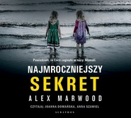 okładka NAJMROCZNIEJSZY SEKRET, Audiobook   Alex Marwood