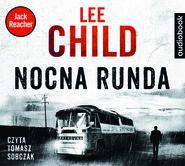 okładka NOCNA RUNDA, Audiobook | Lee Child