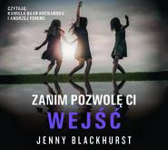 okładka ZANIM POZWOLĘ CI WEJŚĆ, Audiobook | Jenny Blackhurst