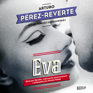 okładka Eva, Audiobook | Arturo Perez-Reverte