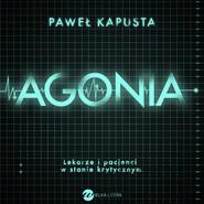 okładka Agonia, Audiobook   Paweł Kapusta