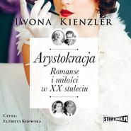 okładka Arystokracja, Audiobook | Iwona Kienzler