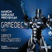 okładka Gamedec. Część 1. Granica rzeczywistości, Audiobook | Marcin Przybyłek