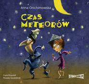 okładka Czas meteorów, Audiobook   Anna Onichimowska