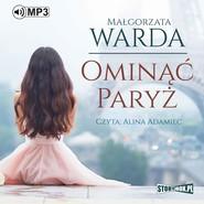 okładka Ominąć Paryż, Audiobook   Małgorzata Warda