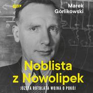 okładka Noblista z Nowolipek, Audiobook | Marek Górlikowski