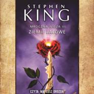okładka Mroczna Wieża. Tom 3. Ziemie jałowe, Audiobook | Stephen King