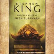 okładka Mroczna Wieża. Tom 6. Pieśń Susannah, Audiobook | Stephen King