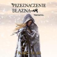 okładka Przeznaczenie Błazna, Audiobook   Hobb Robin